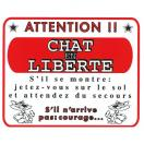 "Plaque de garde ""Attention chat en liberté"""