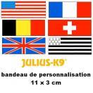 Bandes de personnalisation (Drapeaux) 11 x 3 cm pour harnais Julius K-9