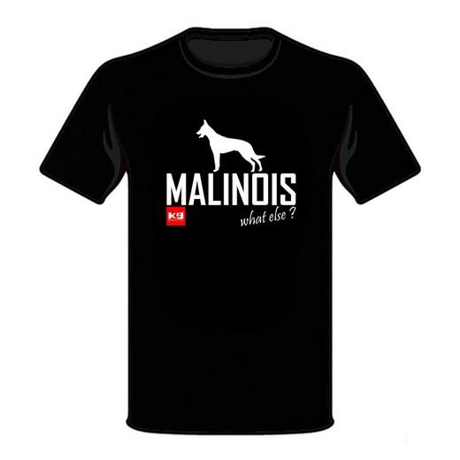 "Tee Shirt ""MALINOIS what else"" (corps)"